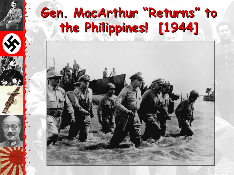 Gen. MacArthur Returns to the Philippines! [1944]